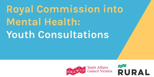Royal Commission into Mental Health - Youth Consultations (Portland)