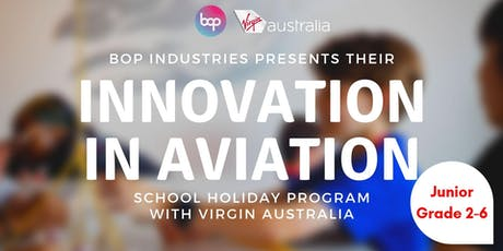 Junior Aviators School Holiday Program With Virgin Australia - 1 Day Program tickets