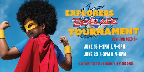 BeyBlade Battle Tournaments at World Explorers tickets
