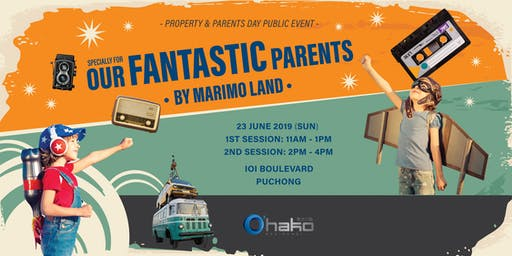 Our Fantastic Parents 2 by Marimo Land Malaysia