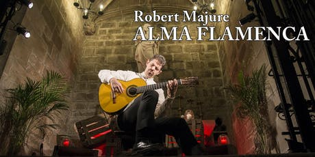 Robert Majure; Alma Flamenca tickets