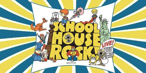 """Schoolhouse Rock Live!"""