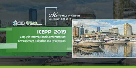 7th International Conference on Environment Pollution and Prevention (ICEPP 2019) tickets