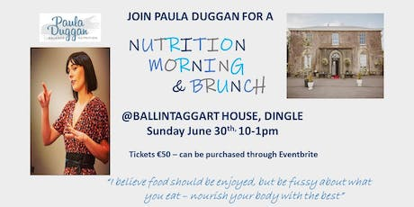 NUTRITION MORNING and BRUNCH with Paula Duggan Balance Nutrition tickets