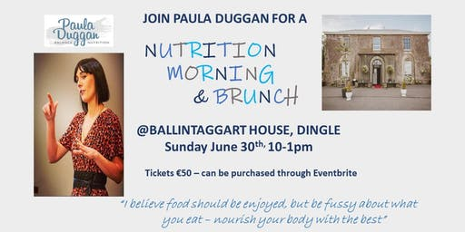 NUTRITION MORNING and BRUNCH with Paula Duggan Balance Nutrition
