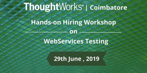 Hiring Workshop on WebServices Testing