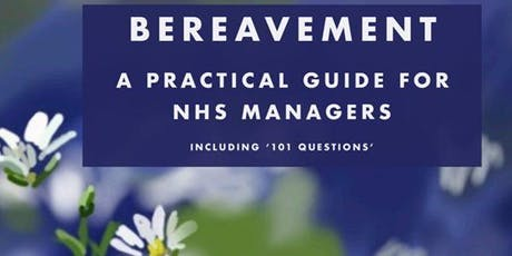 Managing Bereavement - IHM Book Launch tickets