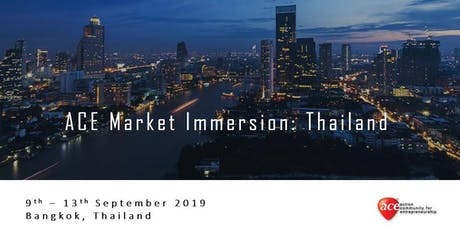 ACE Market Immersion: Thailand (Registration of Interest) tickets