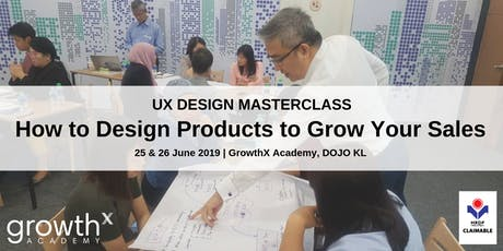 How to Design Products to Grow Your Sales (Silicon Valley Program - UX Design Masterclass) tickets