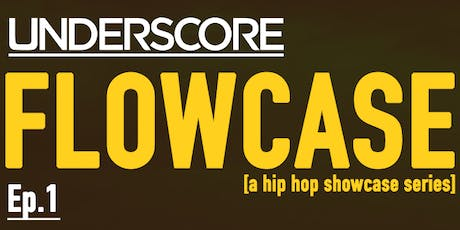 FLOWCASE by Underscore tickets