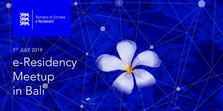 e-Residency Meetup Bali Edition  tickets
