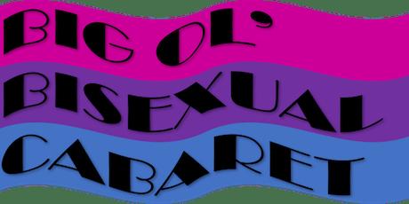 Big Ol' Bisexual Cabaret tickets