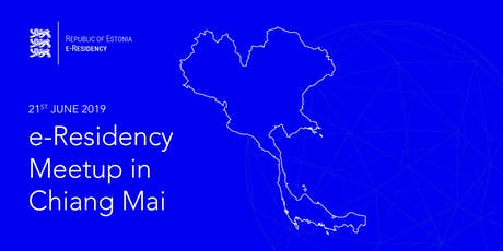 e-Residency Meetup Chiang Mai Edition tickets