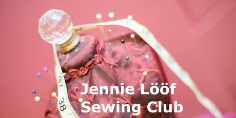 One-Day Sewing Class With Jennie Lööf  -Level: Absolute beginner tickets
