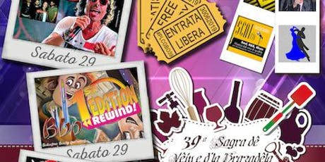 39ª Sagra de vêin e d'la Brazadêla tickets