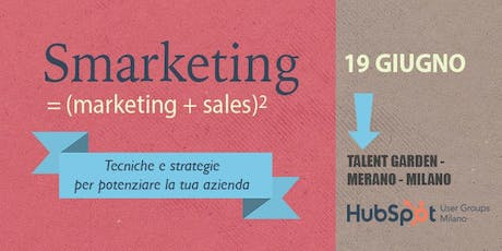 Smarketing = (marketing + sales)2  biglietti