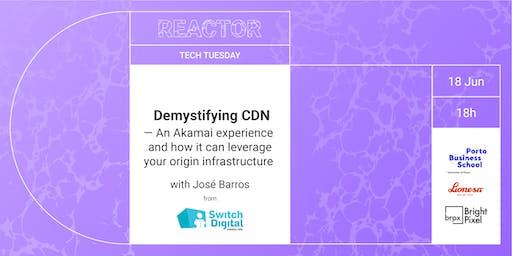 TECH TUESDAY: Demystifying CDN