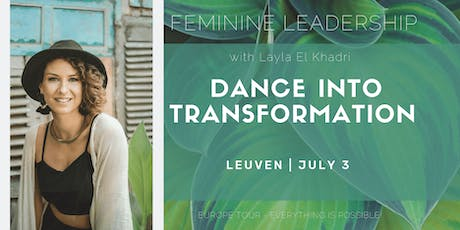 Dance into Transformation - Feminine Leadership Workshop  tickets