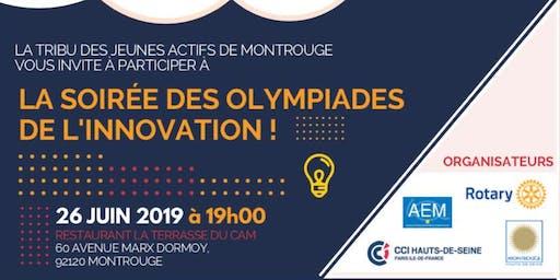 LA SOIRÉE DES OLYMPIADESDE L'INNOVATION !