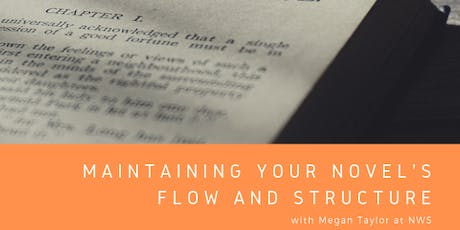 Maintaining your novel's flow and structure tickets