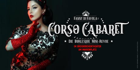 Corso Cabaret - Die Burlesque Mini-Revue Tickets