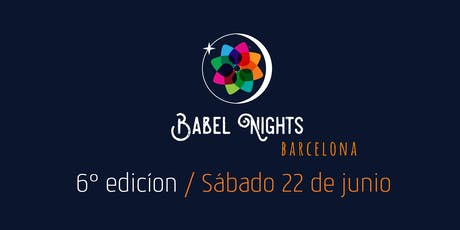 Babel Nights Barcelona -6ª Edición @Tradicionàrius tickets
