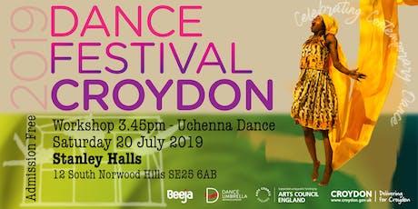 Dance festival Croydon 2019 - Uchenna Dance workshop tickets