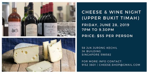 Cheese & Wine Night (Upper Bukit Timah) - 28 June