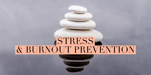 Stress & Burnout Prevention Workshop