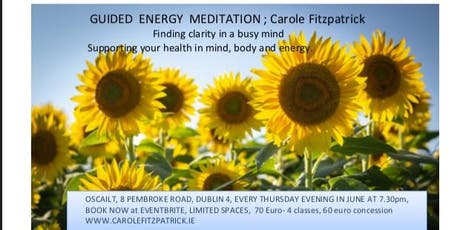 Guided energy meditation; Carole Fitzpatrick;finding clarity in a busy mind tickets