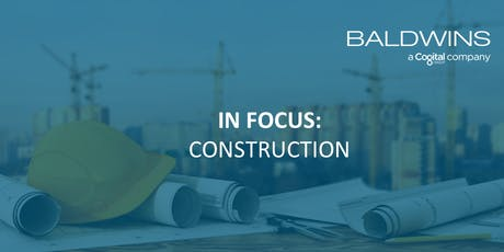 IN FOCUS: CONSTRUCTION tickets