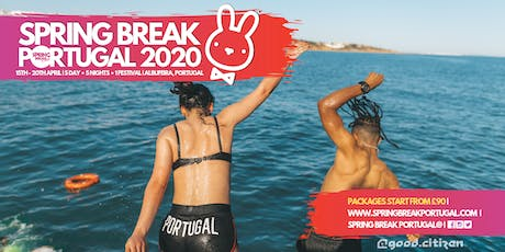 Spring Break Portugal 2020 tickets