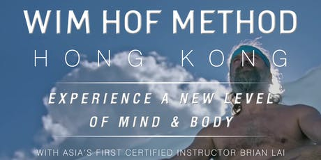 WIM HOF METHOD HONG KONG - JULY 13 (SATURDAY) tickets