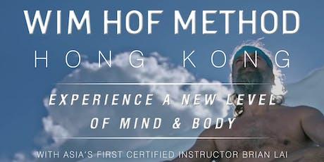 WIM HOF METHOD HONG KONG - JULY 13 (SATURDAY) tickets