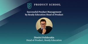 Successful Product Management by Ready Education Head o...