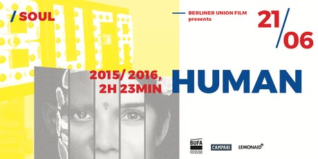 BUFA Film Series | HUMAN - Die Menschheit | Screening 21 June 2019 Tickets
