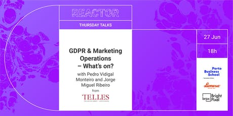 REACTOR TALK: GDPR & Marketing Operations – What's on? tickets