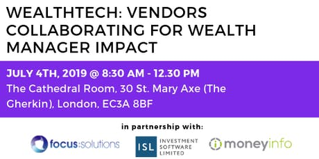 WealthTech: Vendors Collaborating for Wealth Manager Impact tickets