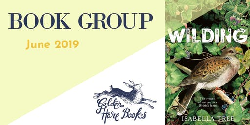"MAIN BOOK GROUP: ""Wilding"" by Isabella Tree"