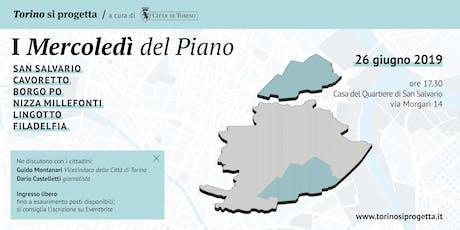 I Mercoledì del Piano - San Salvario | Cavoretto  | Borgo Po | Nizza Millefonti | Lingotto| Filadelfia biglietti