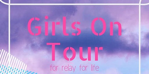 Girls On Tour // Relay for Life