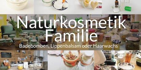 Ferien Workshop Naturkosmetik (für die ganze Familie) Tickets