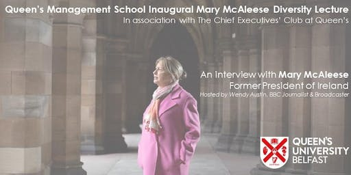 Queen's Management School Inaugural Mary McAleese Diversity Lecture