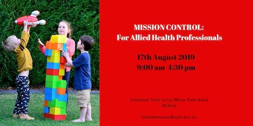 Mission Control:  A Behaviour Management Workshop for Allied Health Professionals