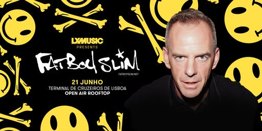 LX Music presents Fatboy Slim - SOLD OUT!