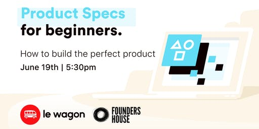 How to Build the Perfect Tech Product |FREE Workshop