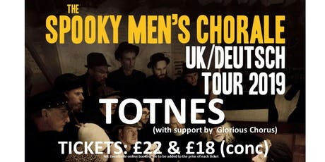 Spooky Men Chorale Totnes Gig with support by Glorious Chorus tickets