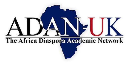 Africa Diaspora Academic Network (ADAN-UK) Annual Meeting