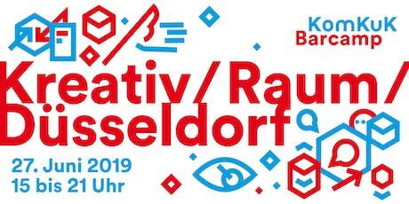 Kreativ/Raum/Düsseldorf - Ein KomKuK-Barcamp  Tickets