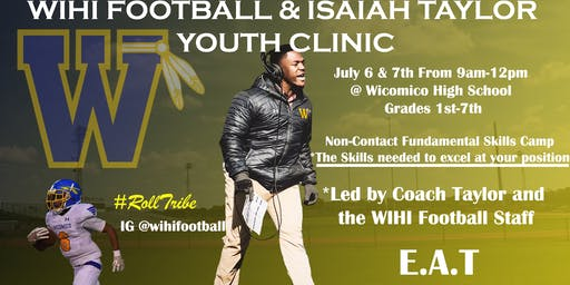 WIHI Football & Isaiah Taylor Youth Clinic